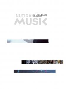 Nutida Musik Omslag nr 258 juli 2016