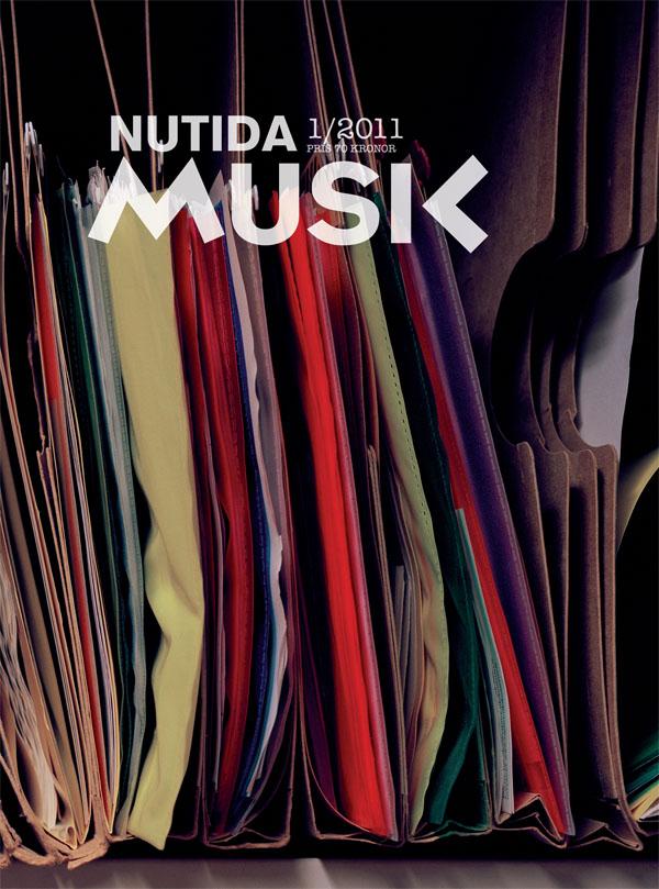 Nytt nummer av Nutida Musik – kulturpolitik, ideologi, ekonomi, estetik …