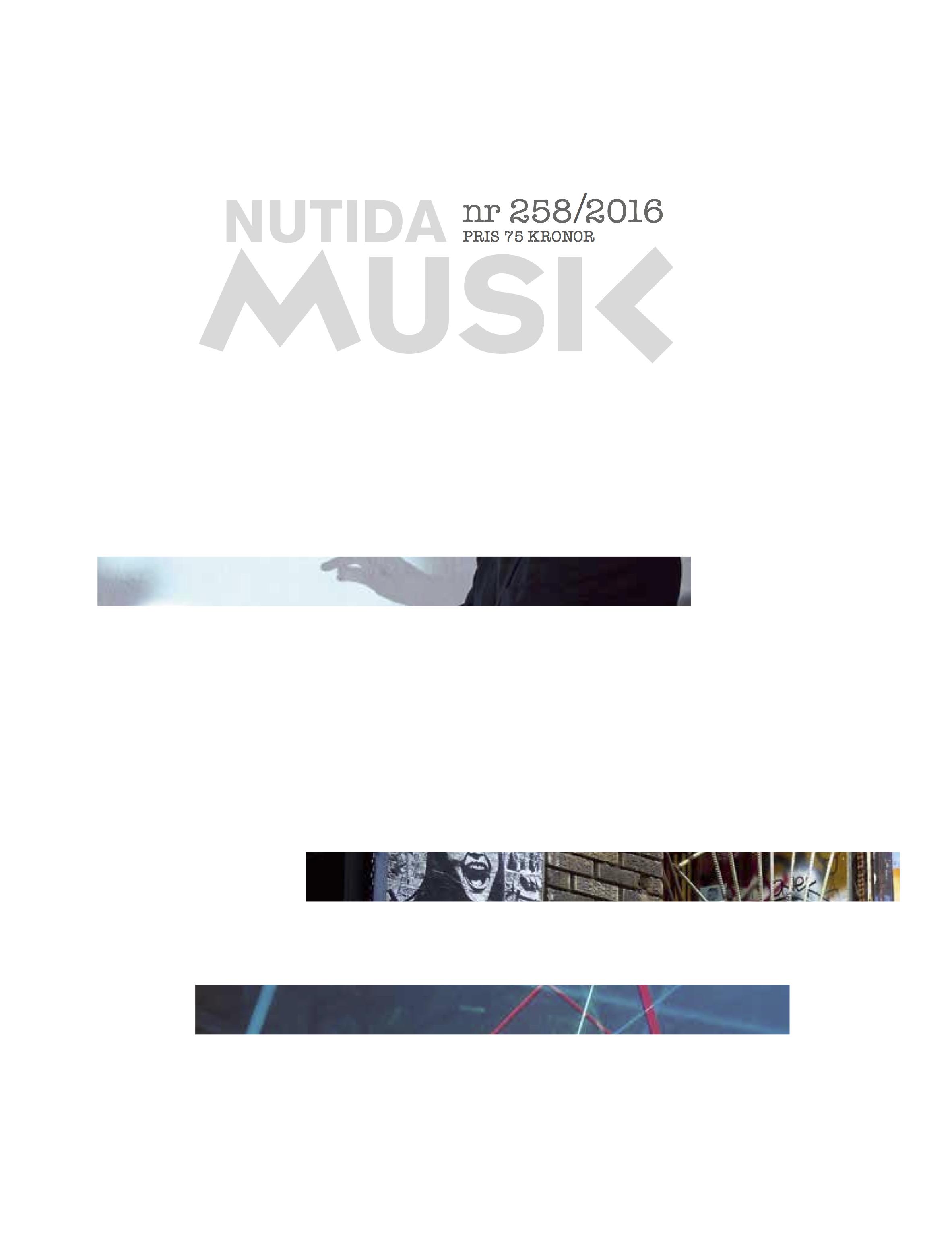 Ute nu! Nutida Musik: nr 258 årgång 57