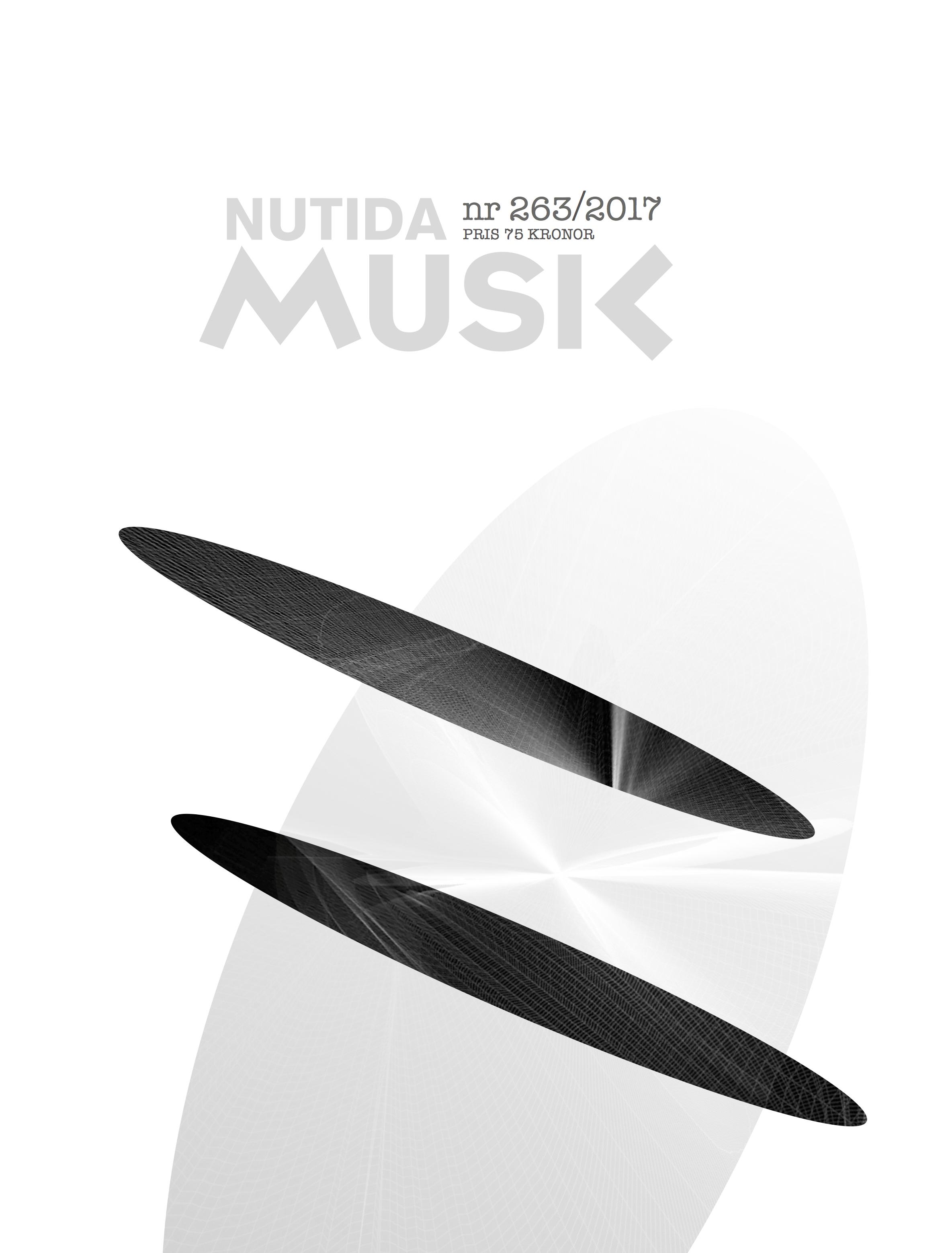 Februari 2017: Nutida Musik nr 263