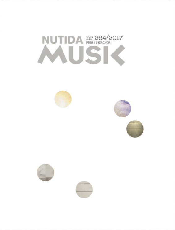 April 2017: Nutida Musik nr 264