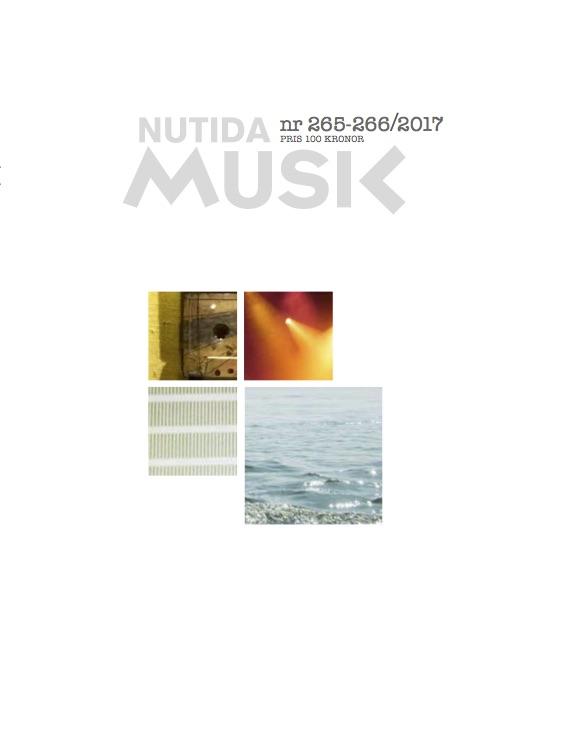 Juli 2017: Nutida Musik nr 265–266