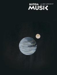November 2017: Nutida Musik nr 267–268